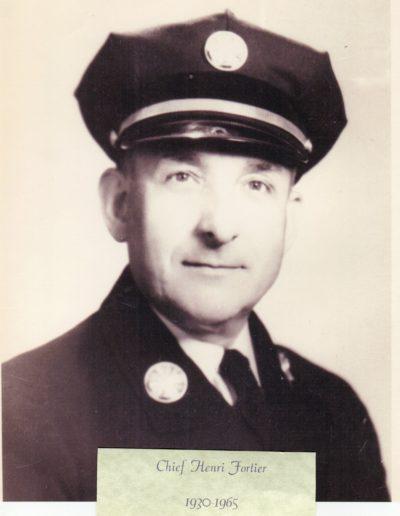 4 -Chief Henri Fortier 1930 - 1965